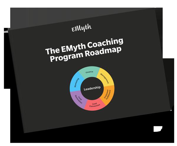 EMyth Business Coaching Program Roadmap